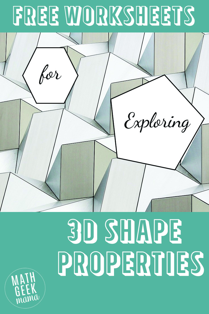 3-D Shapes Worksheets - Math Geek Mama