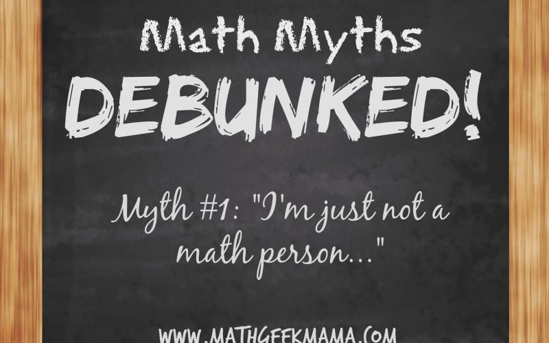 Math Myths DEBUNKED: There is NO Such Thing as a Math Person!