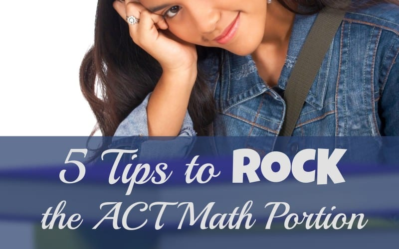 5 Tips to ROCK ACT or SAT Math!