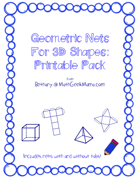Foldable 3D Shapes (FREE Printable Nets!)