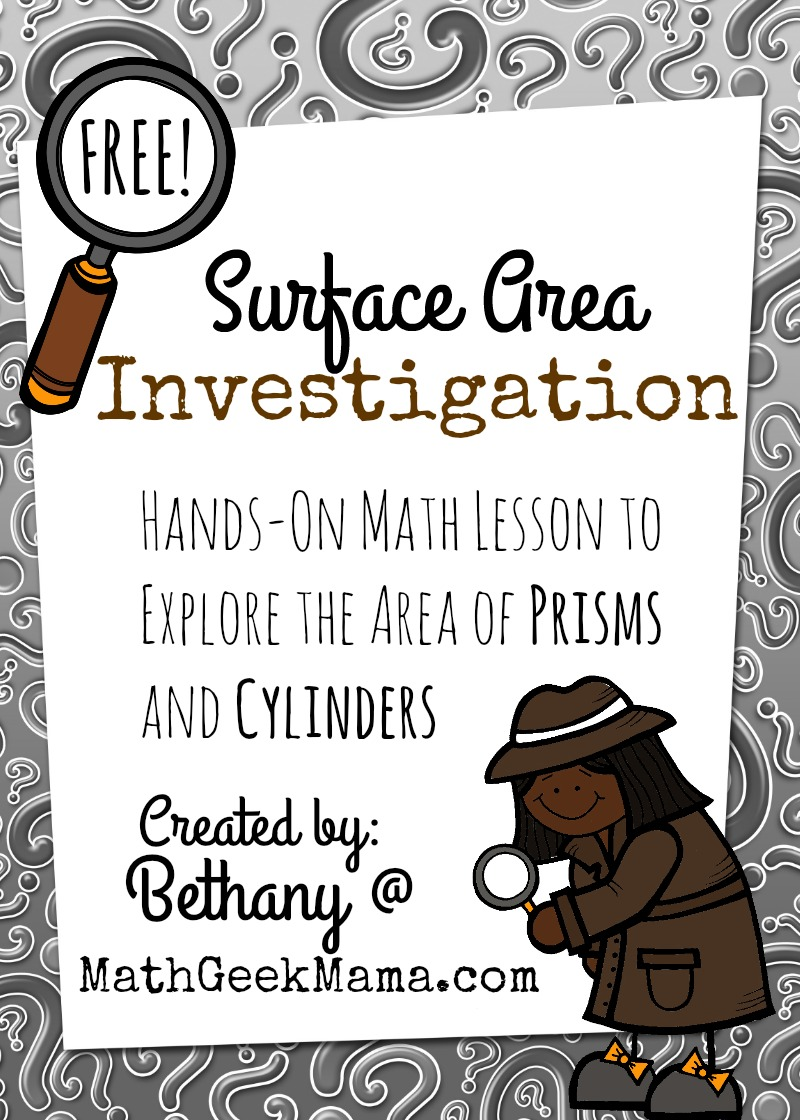This fun, hands-on math lesson helps kids see and understand surface area in a way that is intuitive and conceptual, rather than by memorizing formulas! Grab your free lesson at MathGeekMama.com!
