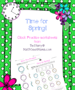 Time For Spring! {FREE Telling Time Practice Worksheets!}