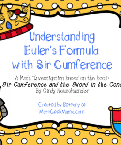 Sir Cumference Lesson! {Euler's Law}
