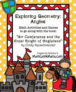 """""""Sir Cumference and the Great Knight of Angleland"""" {FREE Printable Pack!}"""