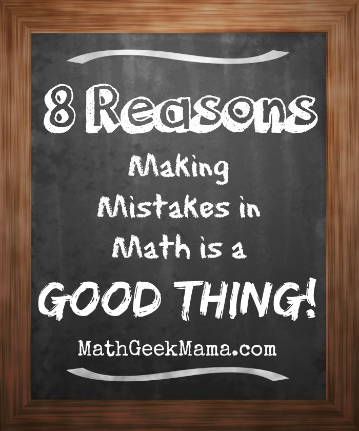 Some good reasons to encourage kids to embrace their mistakes and learn from them!