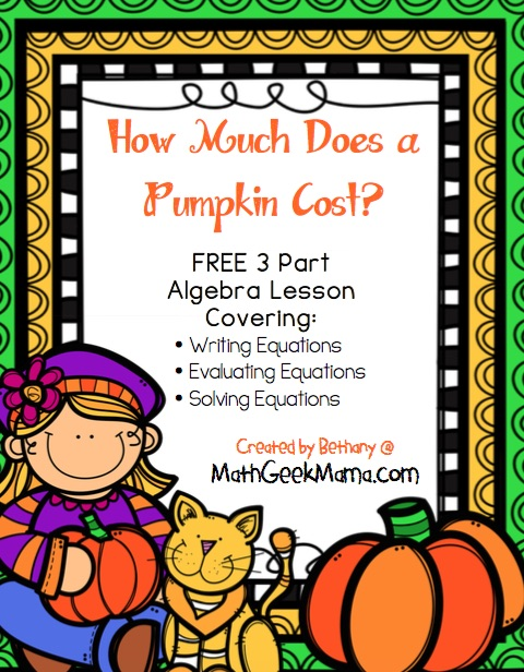 This free algebra lesson on finding the cost of a pumpkin is the perfect, hands-on lesson for Fall!
