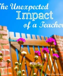 The Unexpected Impact of a Teacher
