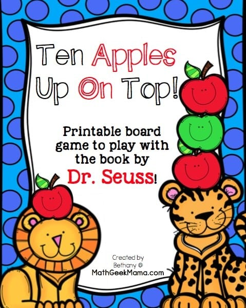 Ten Apples Up On Top Printable Game - Math Geek Mama