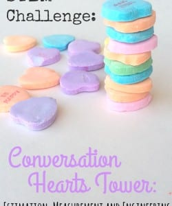 Build a Tower with Conversation Hearts {STEM Challenge!}