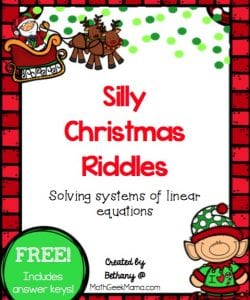 Looking for a simple yet engaging way to practice solving systems of equations this December? This FREE set of silly riddles is just the thing for your Algebra students! Also incldues an answer key for your convenience.
