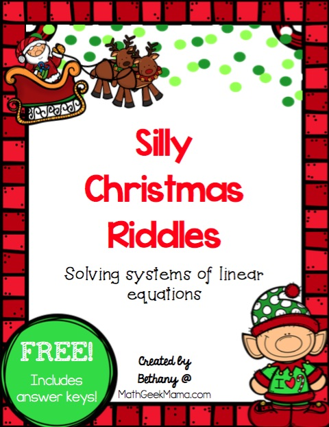 Christmas Riddles Systems of Equations , Math Geek Mama