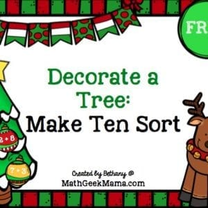 Help your kids work on addition facts, increase fluency and learn to make ten with this fun Christmas Tree Make Ten sort! Grab your free copy at MathGeekMama.com!