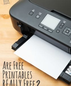 Are Free Printables REALLY Free?