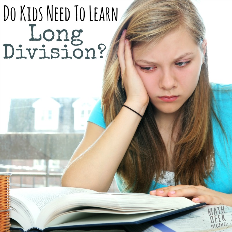 Are you concerned about teaching long division? Is it a source of frustration and tears? Have you considered whether it is actually even necessary? Learn how to teach division in meaningful ways and end the tears.