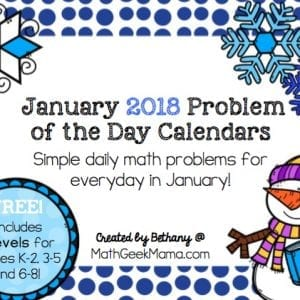 Looking for a fun and low prep way to get in some daily math review? These January 2018 Problem of the Day Calendars are fun and easy to use! Plus, kids love the simple twist. Get 3 different levels for the month of January in this post!