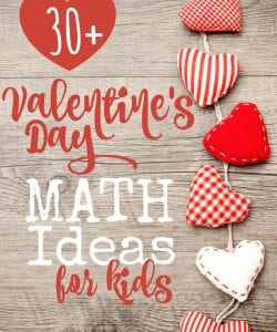 30+ Valentine's Day Math Ideas for All Ages