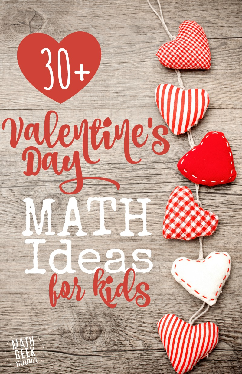 30 Valentines Day Math Ideas For All Ages