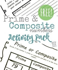 Are you introducing your kids to prime and composite numbers? This interactive lesson pack includes 3 different engaging activities to help kids practice and think deeply about prime and composite numbers.