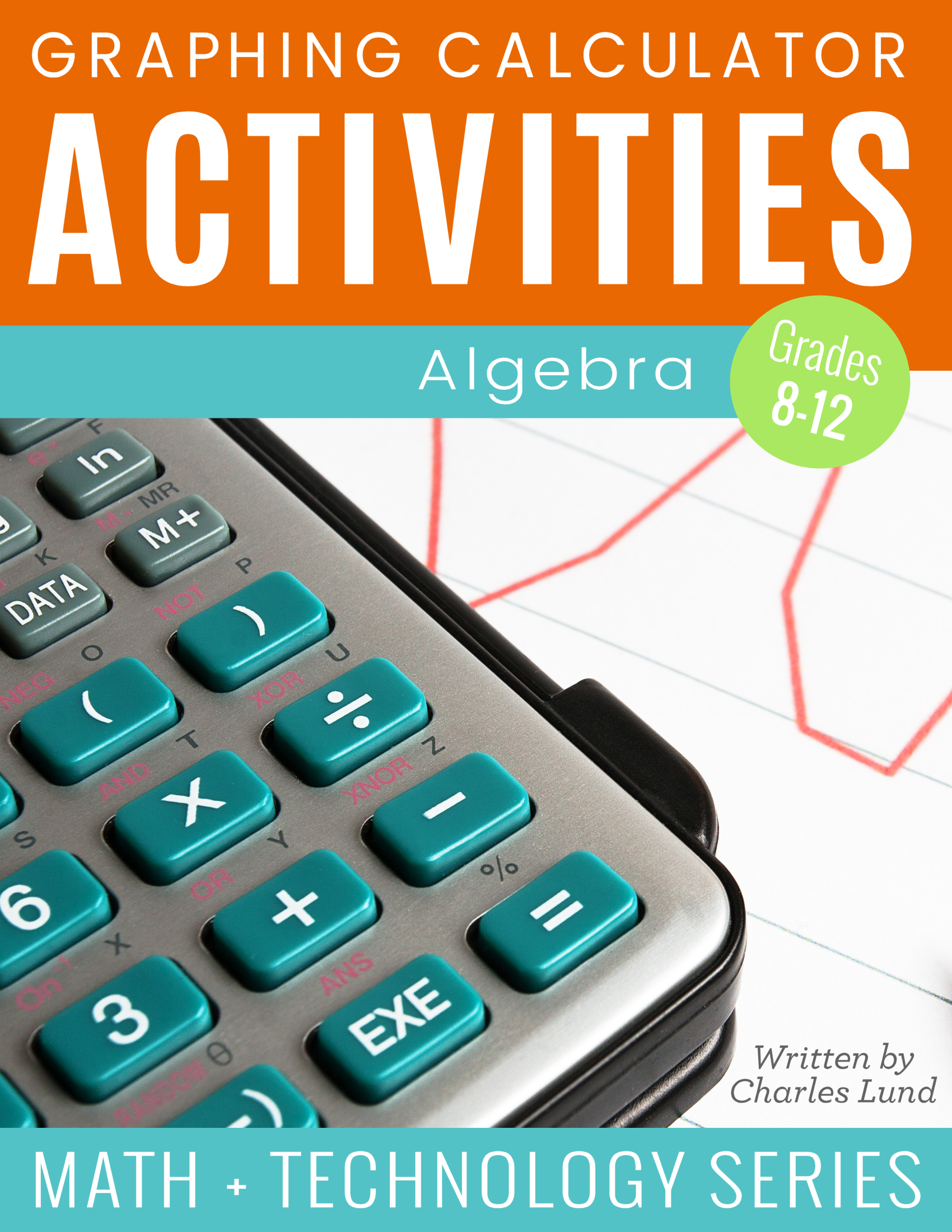 Graphing Calculator Activities: Algebra - Math Geek Mama