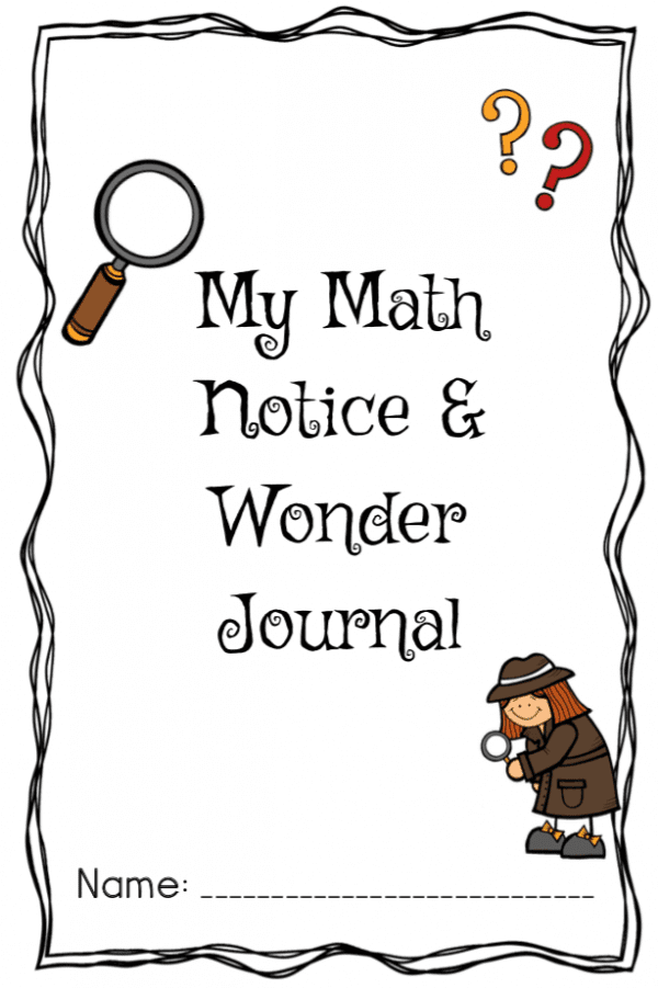 Do your kids struggle with word problems? Do they get stuck on a math task and don't know how to start? Help kids make sense of math and learn to communicate big ideas using a notice and wonder routine. This simple, yet powerful change to math problem solving could make all the difference in student undersanding and acheivement. Plus, grab a free printable journal for your kids to record all the things they notice and wonder.